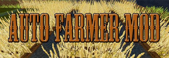 d1b3d  Auto Farmer Mod [1.5.2] Auto Farmer Mod Download