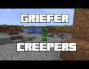 Griefer Creepers Mod for Minecraft 1.4.2