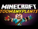 TooManyPlants Mod for Minecraft 1.4.4