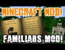 Familiars Mod for Minecraft 1.4.4