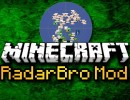 RadarBro Mod for Minecraft 1.4.4