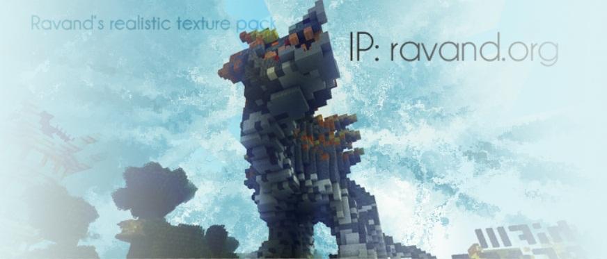 0d81e  Ravand [1.7.10/1.6.4] [16x] Ravand's Realistic Texture Pack Download