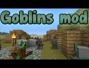 Goblins Mod for Minecraft 1.4.5