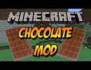 Chocolate Mod for Minecraft 1.4.7/1.4.6