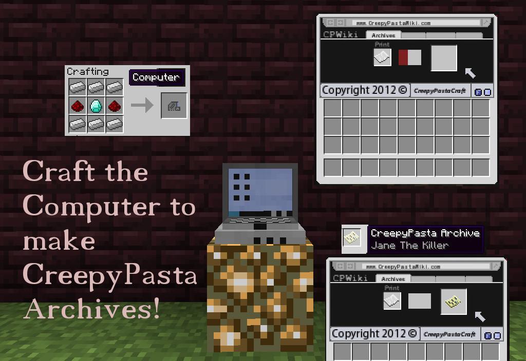 http://minecraft-forum.net/wp-content/uploads/2012/12/99e55__CreepyPastaCraft-Mod-2.jpg