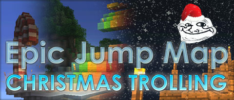 ad4e2  Epic Jump Map Epic Jump Map – Christmas Trolling Download