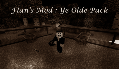 u3fJ8 Mobile [1.8] Flan's Ye Olde Pack Mod Download