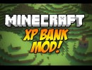 [1.4.7/1.4.6] XP Bank Mod Download
