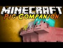 [1.4.7/1.4.6] Pig Companion Mod Download