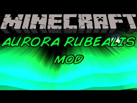 0 39 Aurora Rubealis Mod for Minecraft 1.4.7/1.4.6