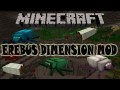 [1.7.10] Erebus Dimension Mod Download