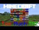[1.6.4] Too Much TNT Mod Download