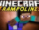 [1.4.7/1.4.6] Trampoline Mod Download