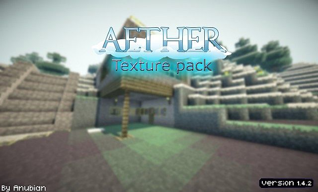 d02e9  Aether texture pack [1.4.7/1.4.6] [16x] Aether Texture Pack Download