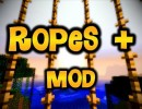 [1.6.4] Ropes + Mod Download