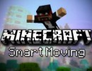 [1.7.2] Smart Moving Mod Download