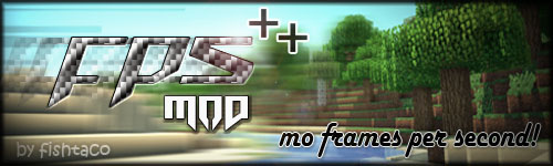 http://minecraft-forum.net/wp-content/uploads/2013/03/177cc__FPS-Plus-Plus-Mod.jpg