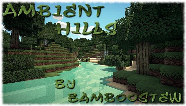 82037  Ambient hills texture pack [1.4.7] [32x] Ambient Hills Texture Pack Download