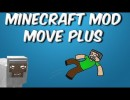 [1.6.4] Move Plus Mod Download