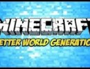 [1.6.4] Better World Generation 4 Mod Download