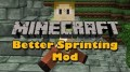 [1.10.2] Better Sprinting Mod Download