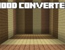 [1.6.1] Wood Converter Mod Download