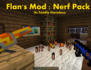 [1.7.10] Flan's Nerf Pack Mod Download