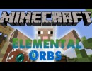 [1.6.2] Elemental Orbs Mod Download