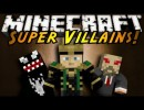 [1.5.2] Super Villains Mod Download