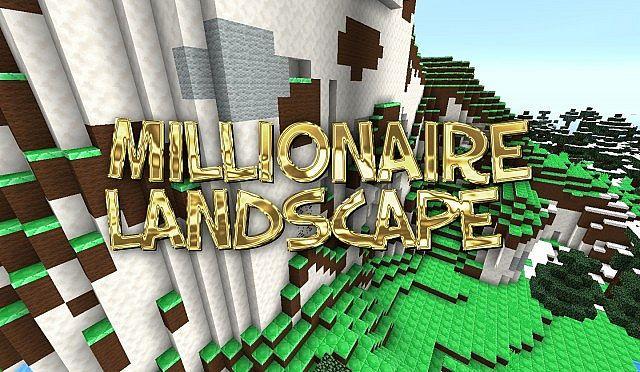 http://minecraft-forum.net/wp-content/uploads/2013/05/d2891__Millionaire-landscape-texture-pack.jpg