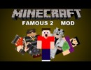 [1.5.2] Famous2 Mod Download