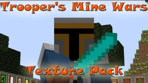 http://minecraft-forum.net/wp-content/uploads/2013/06/8be06__Troopers-mine-wars-texture-pack.jpg