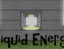 [1.5.2] Liquid Energy Mod Download