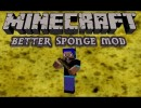 [1.6.2] Better Sponge Mod Download