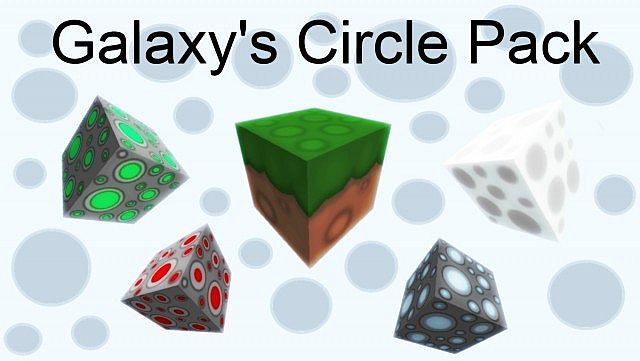 http://minecraft-forum.net/wp-content/uploads/2013/08/a97d1__Galaxys-circle-texture-pack.jpg