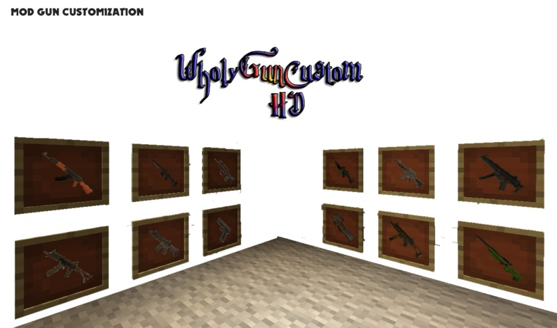 http://minecraft-forum.net/wp-content/uploads/2013/08/ce387__Wholys-Weapon-Pack-for-Gun-Customization-Mod-1.jpg