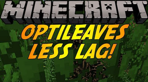 e1154  OptiLeaves Mod [1.6.2] OptiLeaves Mod Download