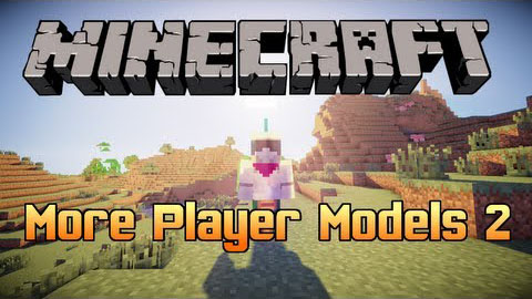 2d780  More Player Models 2 Mod [1.7.2] More Player Models 2 Mod Download