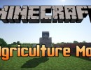 [1.6.2] Agriculture Mod Download