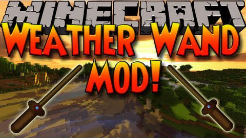 72437  Weather Wand Mod [1.6.4] Weather Wand Mod Download