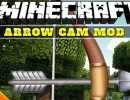 [1.6.4] Arrow Cam Mod Download
