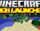 [1.6.4] Mob Launcher Mod Download