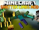 [1.7.10] Shatter Mod Download