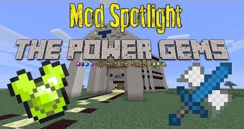 http://minecraft-forum.net/wp-content/uploads/2013/12/216dc__Power-Gems-Mod.jpg