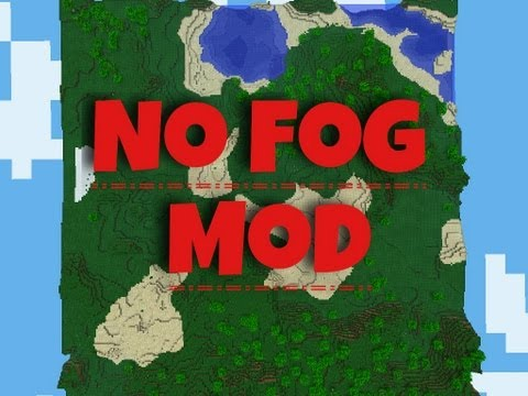 http://minecraft-forum.net/wp-content/uploads/2013/12/ff587__No-Void-Fog-Mod.jpg