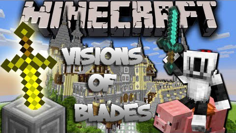 5a84e  Visions of Blades Mod [1.6.4] Visions of Blades Mod Download