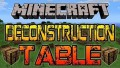 [1.8] Deconstruction Table Mod Download