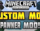 [1.10.2] Custom Mob Spawner Mod Download
