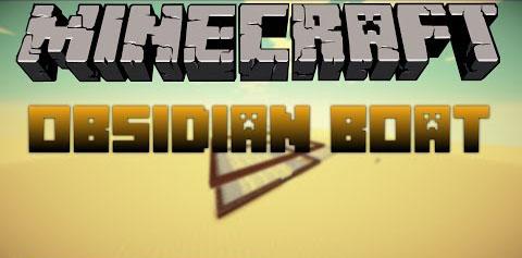 60310  Obsidian boat mod [1.7.10] Obsidian Boat Mod Download
