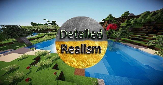 0c4ce  Detailed realism pack [1.7.10/1.6.4] [256x] Detailed Realism Texture Pack Download